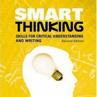 Smart Thinking- Skills for Critical Understanding and Writing
