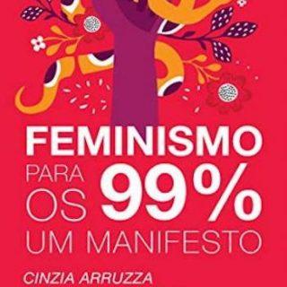 Feminismo para os 99%- um manifesto