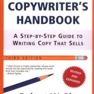 The copywriter's handbook- a step-by-step guide to writing copy that sells (3rd edition)