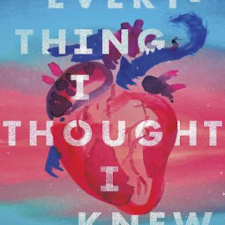 Everything I Thought I Knew