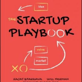 The Startup Playbook- Founder-to-Founder Advice from Two Startup Veterans