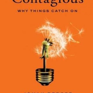 Contagious- Why Things Catch On
