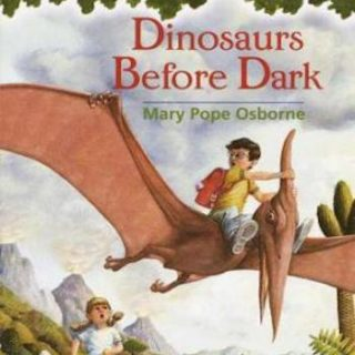 Magic Tree House #1- Dinosaurs Before Dark