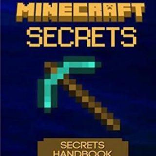 150 Minecraft Secrets You've Never Seen Before- The Secrets Handbook