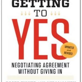 Getting to Yes- Negotiating Agreement Without Giving In
