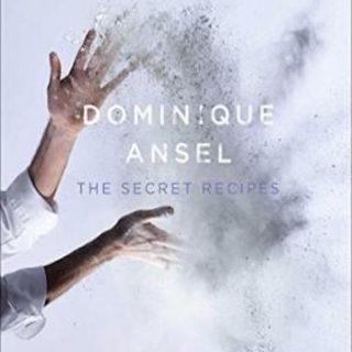 Dominique Ansel- The Secret Recipes