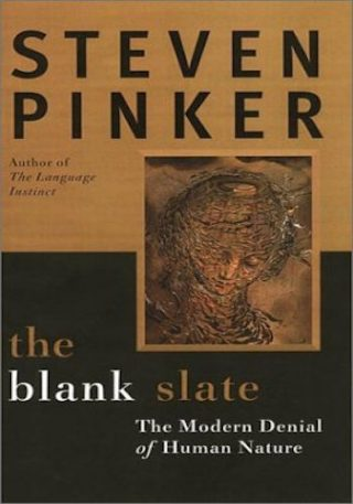 The Blank Slate- The Modern Denial of Human Nature