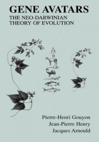 Gene Avatars The Neo-Darwinian Theory of Evolution