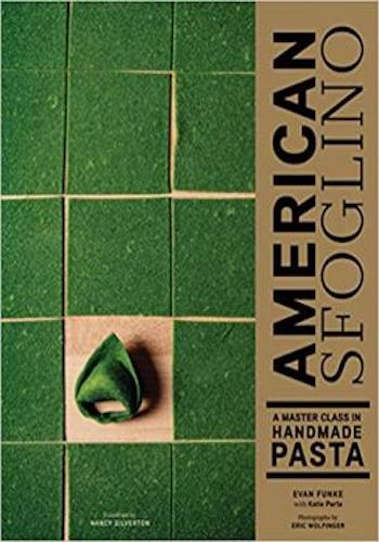American Sfoglino- A Master Class in Handmade Pasta (Pasta Cookbook, Italian Cooking Books, Pasta and Noodle Cooking)